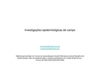 Investigações epidemiológicas de campo