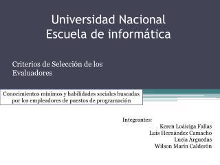 Universidad Nacional Escuela de informática