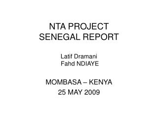 NTA PROJECT SENEGAL REPORT Latif Dramani   Fahd NDIAYE