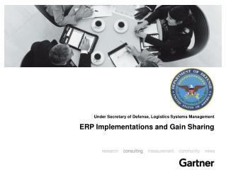 Under Secretary of Defense, Logistics Systems Management ERP Implementations and Gain Sharing