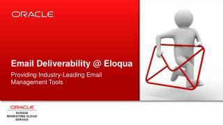 Email Deliverability @ Eloqua