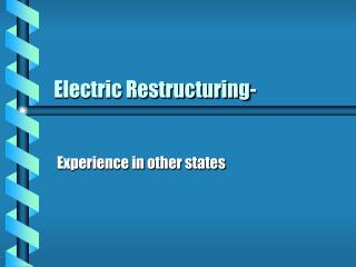 Electric Restructuring-