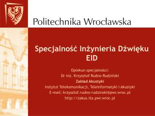 Specjalność Inżynieria Dźwięku  EID