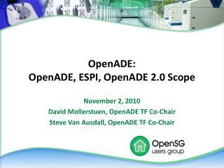 OpenADE: OpenADE, ESPI, OpenADE 2.0 Scope