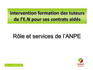 Intervention formation des tuteurs de l'E.N pour ses contrats aidés