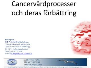 Cancervårdprocesser och deras förbättring