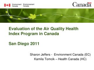 Evaluation of the Air Quality Health Index Program in Canada  San Diego 2011
