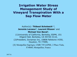 Irrigation Water Stress Management Study of Vineyard Transpiration With a Sap Flow Meter