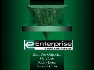 Emil Der-Grigorian Gary Lee  Ricky Long Vincent Chan