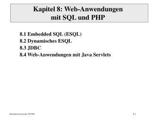 Kapitel 8: Web-Anwendungen mit SQL und PHP