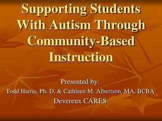 Supporting Students With Autism Through Community-Based Instruction
