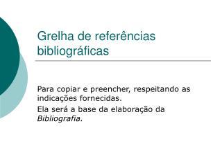Grelha de referências bibliográficas