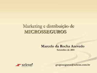 Marketing e distribuição de  MICROSSEGUROS
