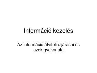 Információ kezelés