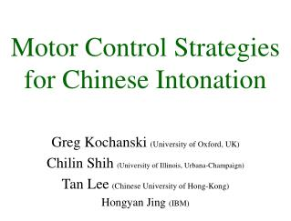 Motor Control Strategies for Chinese Intonation