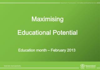 Maximising  Educational Potential