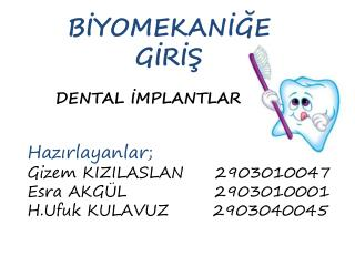DENTAL İMPLANTLAR