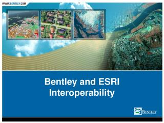 Bentley and ESRI Interoperability