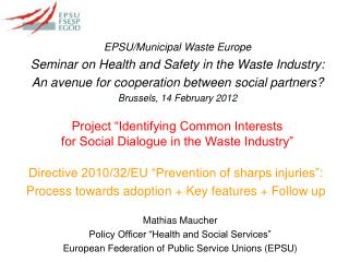 "Project ""Identifying Common Interests for Social Dialogue in the Waste Industry"""