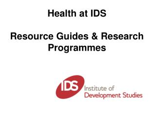 Health at IDS Resource Guides & Research Programmes