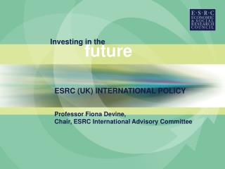 ESRC INTERNATIONAL STRATEGY
