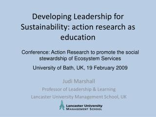 Developing Leadership for Sustainability: action research as education