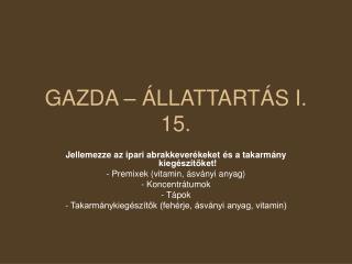 GAZDA – ÁLLATTARTÁS I. 15.
