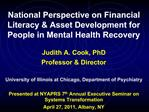 National Perspective on Financial Literacy  Asset Development for People in Mental Health Recovery