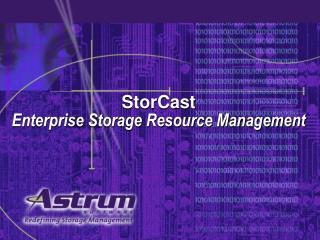 StorCast  Enterprise Storage Resource Management