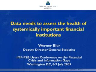 Data needs to assess the health of systemically important financial institutions