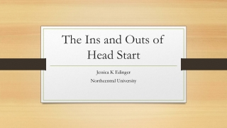 Early Childhood The History of Head Start
