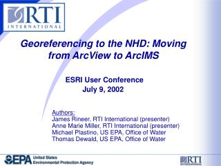 Georeferencing to the NHD: Moving from ArcView to ArcIMS ESRI User Conference July 9, 2002