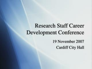 Research Staff Career Development Conference