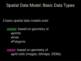 Spatial Data Model: Basic Data Types