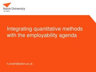 Integrating quantitative methods with the employability  agenda