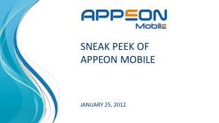SNEAK PEEK OF Appeon Mobile