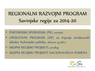 REGIONALNI RAZVOJNI PROGRAM  Savinjske regije za 2014-20