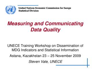 UNECE Training Workshop on Dissemination of MDG Indicators and Statistical Information