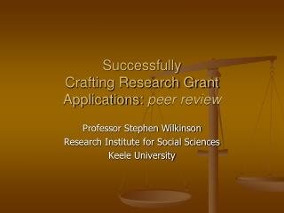 Successfully  Crafting Research Grant Applications:  peer review