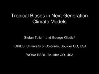Tropical Biases in Next-Generation Climate Models