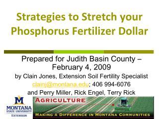Strategies to Stretch your Phosphorus Fertilizer Dollar
