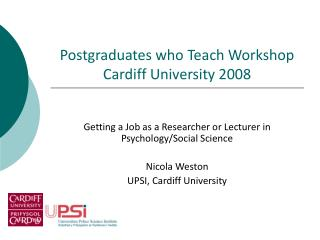 Postgraduates who Teach Workshop Cardiff University 2008