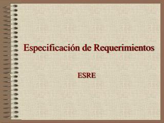 Especificaci�n de Requerimientos