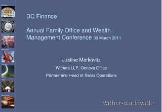 DC Finance  Annual Family Office and Wealth Management Conference 30 March 2011