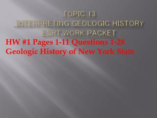 Topic 13  Interpreting geologic history ESRT Work Packet