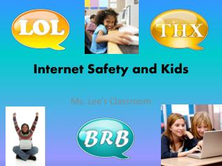 Internet Safety and Kids