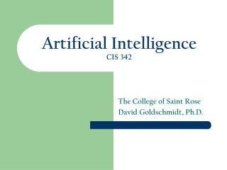 Artificial Intelligence CIS 342