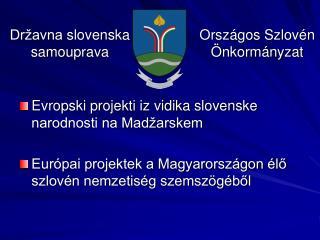 Evropski projekti iz vidika slovenske narodnosti na Madžarskem