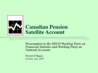 Canadian Pension Satellite Account