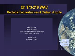 Ch 173-218 WAC  Geologic Sequestration of Carbon dioxide